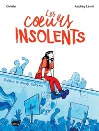 Ovidie et Audrey Lainé - Les coeurs insolents.