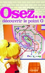 Ovidie - Osez découvrir le point G.