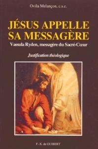 Jésus appelle sa messagère. Vassula Ryden, messagère du Sacré-Coeur, Justification théologique.pdf