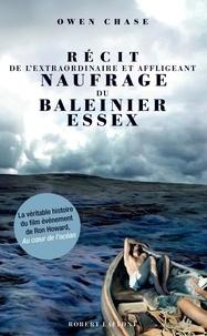 Owen Chase - Récit de l'extraordinaire et affligeant naufrage du baleinier Essex.