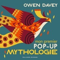 Owen Davey - Mon premier pop-up mythologie.