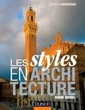 Owen Hopkins - Les styles en architecture - Guide visuel.