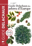Owen Johnson et David More - Guide Delachaux des arbres d'Europe.