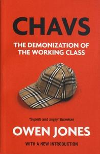 Owen Jones - Chavs - The Demonization of the Working Class.