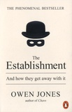 Owen Jones - The Establisment - And How they Get away with it.