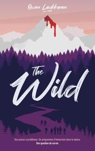 Owen Laukkanen - The Wild.