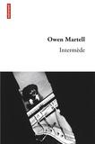 Owen Martell - Intermède.