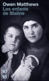 Owen Matthews - Les enfants de Staline.