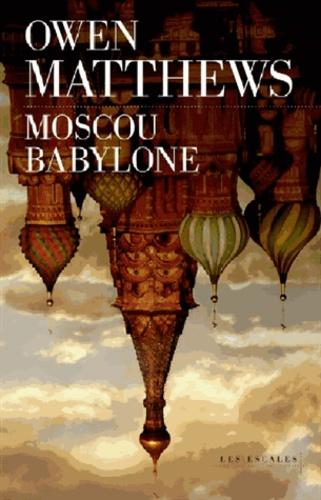 Moscou Babylone