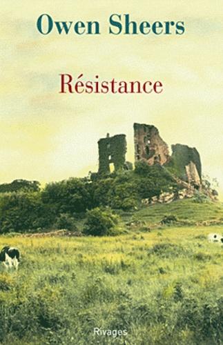 Owen Sheers - Résistance.