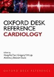 Oxford Desk Reference: Cardiology - Cardiology.