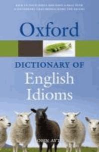 John Ayto - Oxford Dictionary of English Idioms.