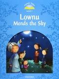 Oxford University Press - Lownu Mends the Sky - Classic Tales, Level 1. 1 Cédérom