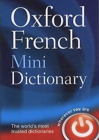 Oxford University Press - Oxford French Mini Dictionnary.