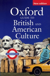 Oxford University Press - Oxford Guide to British and American Culture - For learners of English.