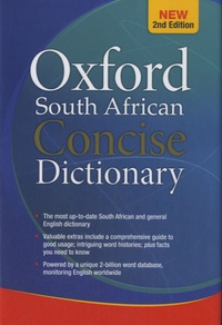 Oxford University Press - Oxford South African Concise Dictionary.