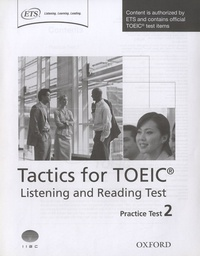 Oxford University Press - Tactics for TOEIC : Listening and Reading Test - Practice Test 2.