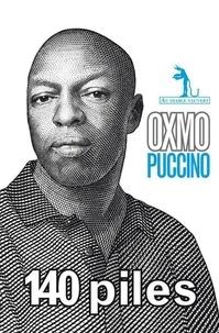 Oxmo Puccino - 140 piles.