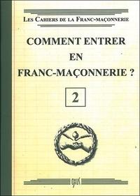 Oxus (éditions) - Comment entrer en franc-maçonnerie ?.