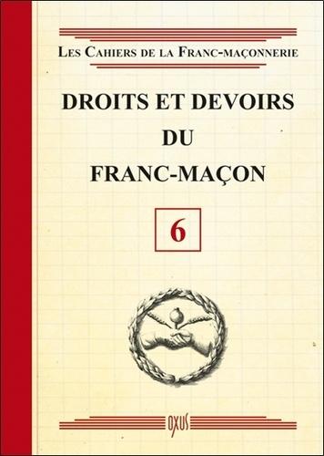 Oxus (éditions) - Droits et devoirs du franc-maçon.