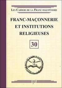 Oxus (éditions) - Franc-maçonnerie et institutions religieuses.