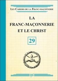 Oxus (éditions) - La franc-maçonnerie et le Christ.