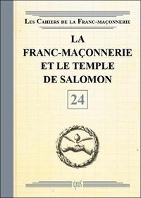 Oxus (éditions) - La franc-maçonnerie et le temple de Salomon.