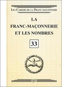 Oxus (éditions) - La franc-maçonnerie et les nombres.