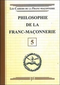 Oxus (éditions) - Philosophie de la franc-maçonnerie.