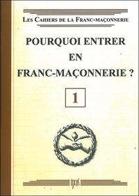 Oxus (éditions) - Pourquoi entrer en franc-maçonnerie ?.