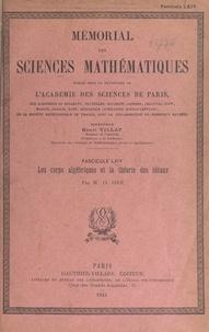 Oystein Ore et  Académie des sciences de Paris - Les corps algébriques et la théorie des idéaux.
