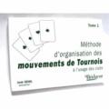 Oziol - Méthode organisation des mouvements de tournoi - Tome 1.