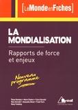 Ozkan Bardakçi et Marie Chabrol - La mondialisation - Rapports de force et enjeux.