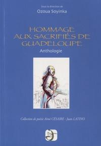 Ozoua Soyinka - Hommage aux sacrifiés de Guadeloupe (1802-1812).