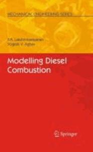 P. A. Lakshminarayanan et Yoghesh V. Aghav - Modelling  Diesel Combustion.