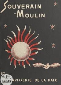 P.-A. Wimet et  Revue de Boulogne - Souverain-Moulin et la tapisserie de la paix.