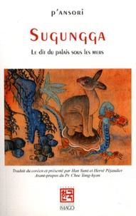 Sugungga- Le dit du palais sous les mers -  P'Ansori |