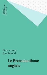 P Arnaud - Le Préromantisme anglais.