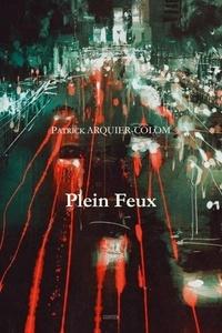 P. Arquier-colom - Plein feux.