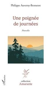 Livres gratuits à télécharger sur kindle fire Une poignée de journées (French Edition) par P. Auverny-bennetot 9782140131288