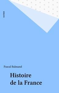 P Balmand - Histoire de la France.