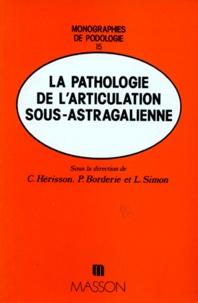 P Borderie et L Simon - Pathologie de l'articulation sous-astragalienne.