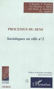 P Boudon - Sociologues en ville, 2 : Processus du sens.