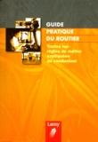 P Brunat et Jean-Michel Fabre - Guide pratique du routier.