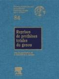 P Burdin et Denis Huten - Reprises de prothèses totales du genou.