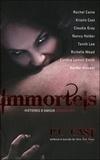 P-C Cast - Immortels - Histoires d'amour mordantes.