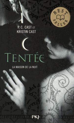 P-C Cast et Kristin Cast - La Maison de la Nuit Tome 6 : Tentée.