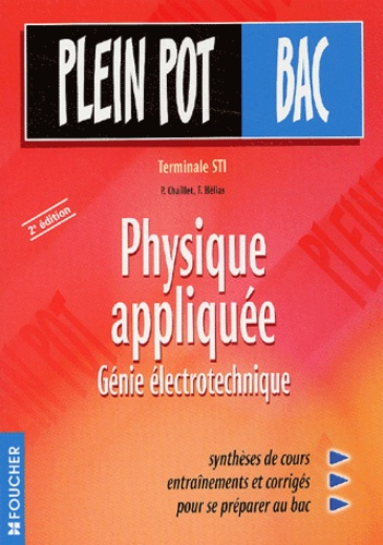 Physique Appliquee Genie Electrotechnique Tle Sti De P Chaillet Grand Format Livre Decitre