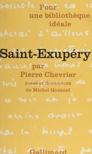 P Chevrier - Saint-Exupéry - Essai.