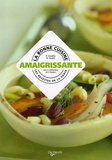 P Cuvello et Daniela Guaiti - La bonne cuisine amaigrissante.